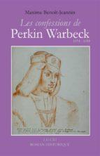 Les Confessions de Perkin Warbeck (ebook)
