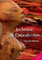 La beauté de l'imperfection (ebook)