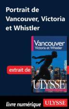 PORTRAIT DE VANCOUVER, VICTORIA ET WHISTLER