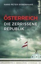 Österreich – die zerrissene Republik (ebook)