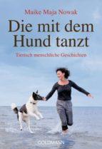 Die mit dem Hund tanzt (ebook)