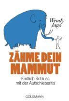 Zähme dein Mammut (ebook)
