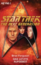 Star Trek - The Next Generation: Das letzte Aufgebot (ebook)