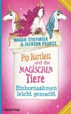 Pip Bartlett und die magischen Tiere 2 (ebook)