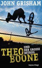 Theo Boone und der große Betrug (ebook)