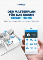 Der Masterplan für das eigene Smart Home (ebook)