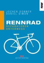 Rennrad. Reparaturen unterwegs (ebook)