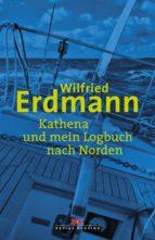 Kathena und mein Logbuch nach Norden (ebook)