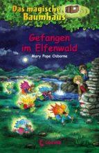Das magische Baumhaus 41 - Gefangen im Elfenwald (ebook)