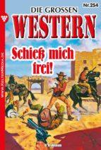 Die großen Western 254 (ebook)