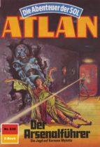 Atlan 639: Der Arsenalführer