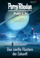 Perry Rhodan Neo Story 17: Das sanfte Flüstern der Zukunft (ebook)