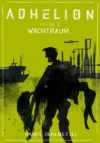 Adhelion 2: Wachtraum (ebook)