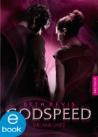 Godspeed - Die Ankunft (ebook)