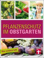 Pflanzenschutz im Obstgarten (ebook)