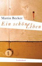 Ein schönes Leben (ebook)