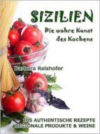 SIZILIEN - DIE WAHRE KUNST DES KOCHENS
