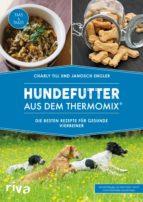 Hundefutter aus dem Thermomix® (ebook)