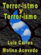 TERROR-ISTMO Y TERROR-ISMO