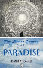 The Divine Comedy Part III Paradise (ebook)