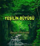 Yeşilin BÜYÜSÜ (ebook)