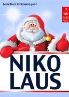 Nikolaus - Alles für einen schönen Nikolaus-Tag: Süße Grüße, interessante Fakten  und das beliebte Nikolaus-Lied (Illustrierte Ausgabe) (ebook)