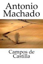 Campos de Castilla 1907 - 1917 (ebook)