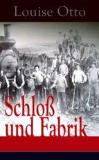 Schloß und Fabrik (Vollständige Ausgabe) (ebook)