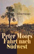 Peter Moors Fahrt nach Südwest (ebook)