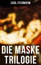 Die Maske Trilogie (Komplette Ausgabe) (ebook)