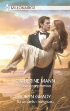 Falso compromiso - Su amante misteriosa (ebook)