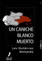 UN CANICHE BLANCO MUERTO