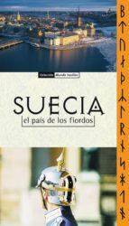 Suecia. Estocolmo y alrededores (ebook)