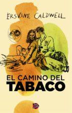 El camino del tabaco (ebook)