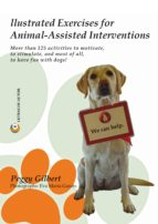 Illustrated Exercises for Animal-Assisted Interventions.