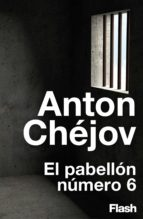 El pabellón número 6 (Flash Relatos) (ebook)