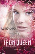THE IRON QUEEN (LA REINA DE HIERRO)