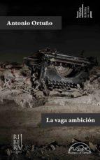 La vaga ambición (ebook)