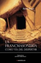 La Francmasonería como vía del despertar (ebook)