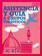 Asistencia y guía a grupos turísticos (ebook)