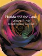 Florida and the Game Water-Birds
