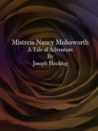 Mistress Nancy Molesworth: A Tale of Adventure  (ebook)