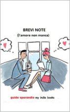 Brevi note (l'amore non manca) (ebook)