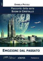 Emozioni dal passato (ebook)