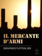 Il Mercante d'Armi  (ebook)