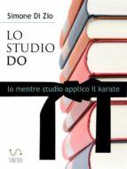 LO STUDIO DO. Io mentre studio applico il karate (ebook)