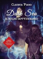 Dark Sea. Il regno sotterraneo (ebook)