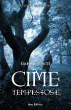 Cime tempestose.  I Grandi Classici del Romanzo Gotico (ebook)