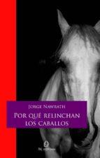 Por qué relinchan los caballos (ebook)