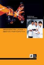 Organización liviana y gestión participativa (ebook)